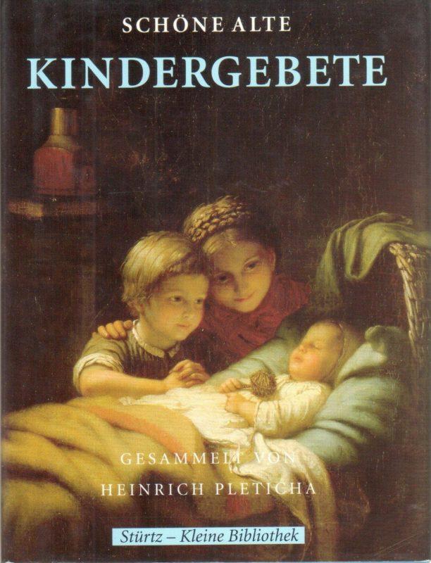 Schöne alte Kindergebete
